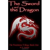 The Sword and the Dragon: (The Wardstone Trilogy Book One) (Paperback)By M. R. Mathias