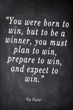 Winning by Zig Ziglar...the quote I want canvassed on my wall when I win the poetry competition.