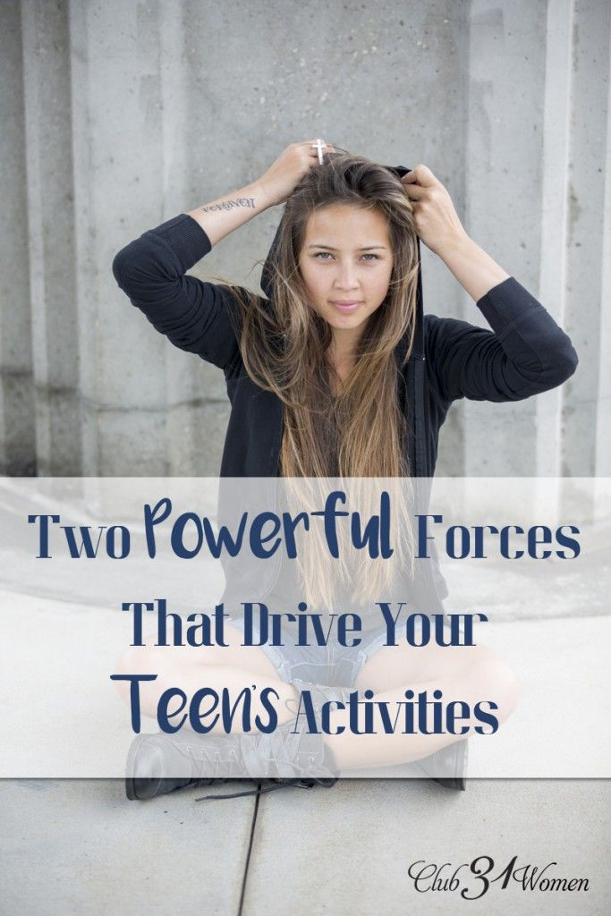 You can't contain a teen, but did you know that you can take powerful, heroic actions to direct where they're going? SUCH good advice here!! Two Powerful Forces that Drive Your Teen's Activities ~ Club31Women