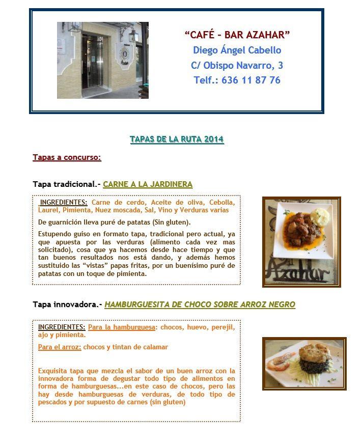 Café Bar Azahar, dos propuestas muy interesantes para el inicio de la Ruta de la Tapa. VEN Y DISFRUTA DE LEBRIJA !!