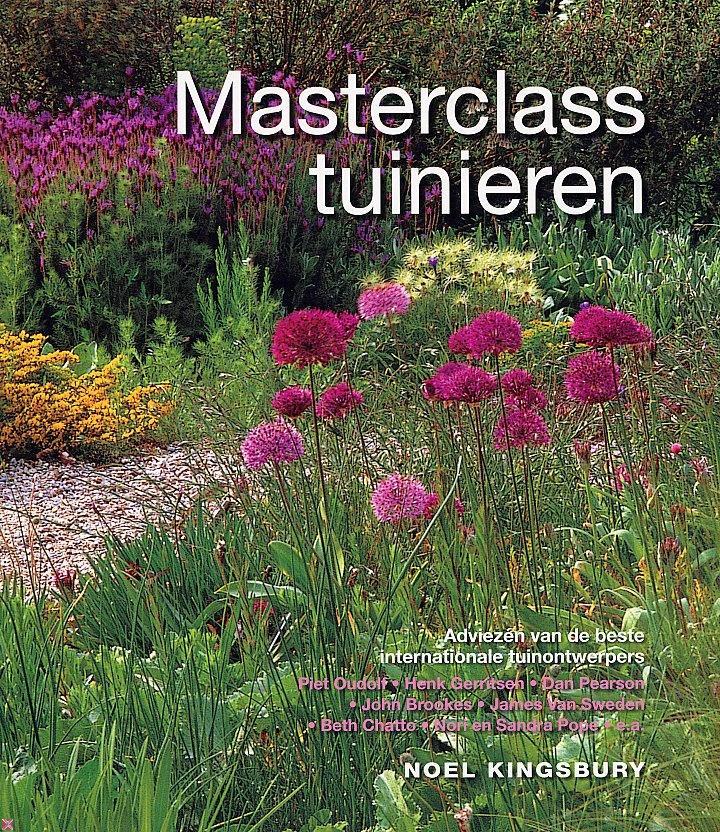 Noel kingsbury masterclass tuinieren tuinboeken for Kingsbury garden designs