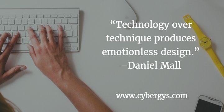 Technology over technique produces emotionless design. Daniel Mall - http://ift.tt/1HQJd81