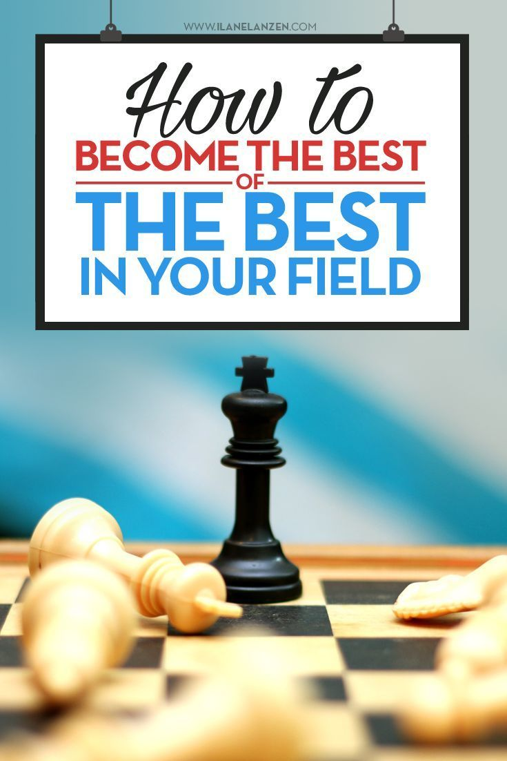 Becoming the best of the best in your field is something you can do. If you have the desire and right attitude to do the following things, you can easily make yourself known as one of the best among your peers, as well as everyone else | http://www.ilanel