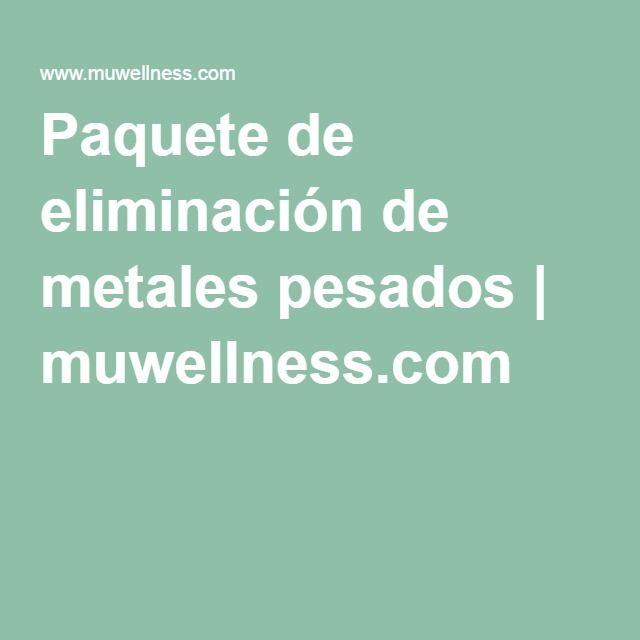 Mejores 23 imgenes de metales pesados en pinterest metales el paquete de eliminacin de metales pesados muwellness urtaz Gallery