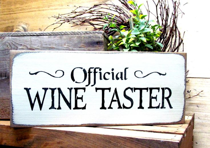 Official Wine Taster, Wooden Wine Sign