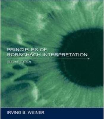 Principles Of Rorschach Interpretation (Lea'S Personality And Clinical Psychology) By Irving B. Weiner PDF