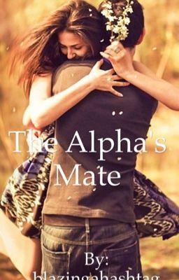 The Alpha's Mate #wattpad #werewolf