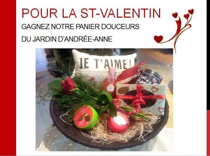 Concours pour la St-Valentin! Gagnez notre panier douceurs du Jardin d'Andrée-Anne, visitez notre Facebook du Jardin pour participez au concours, www.lejardin.ca
