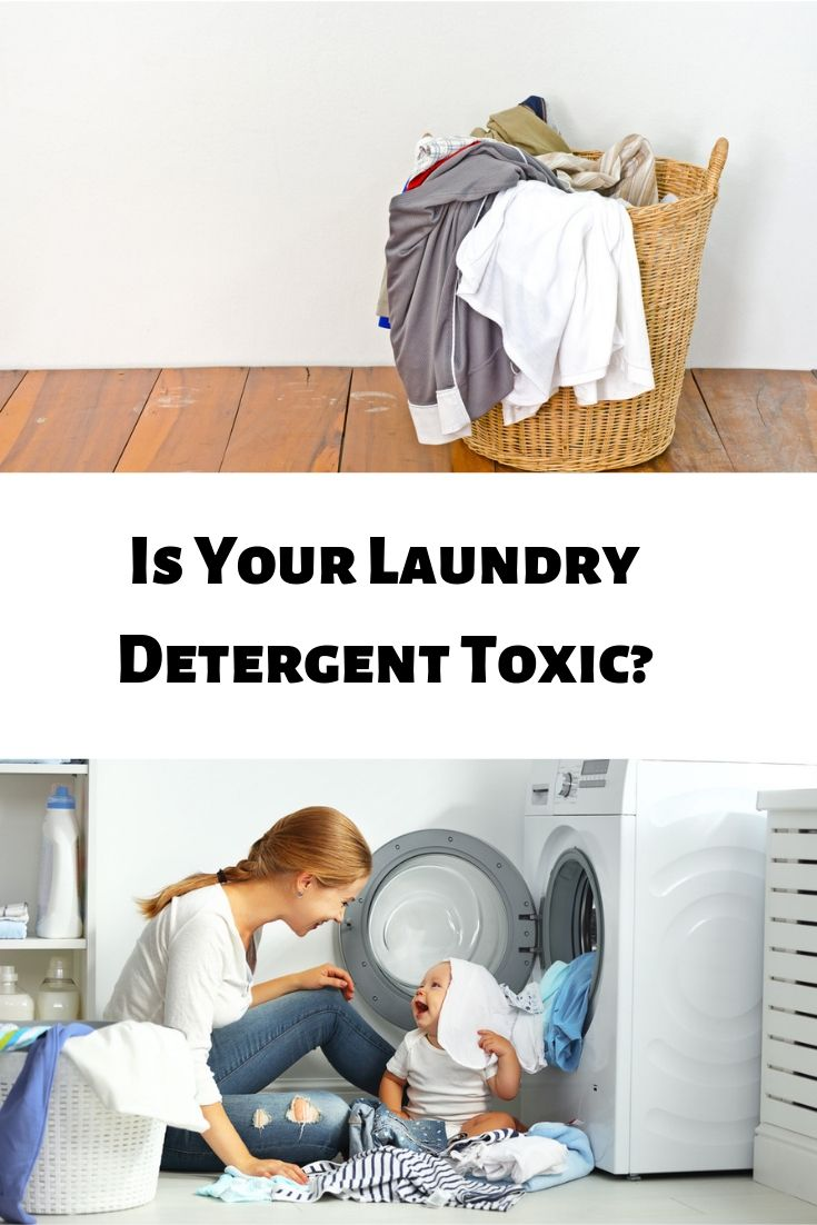 Is Your Laundry Detergent Toxic Safest Toxic Brands Washing Your Clothes Laundry Detergent Laundry Washing Clothes
