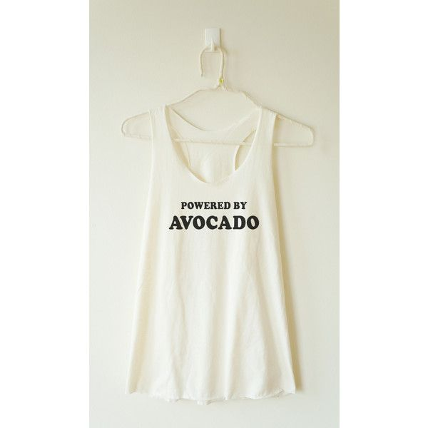 Powered by Avocado Shirt Quote Tee Shirt Tumblr Tee Funny Graphic... ($13) ❤ liked on Polyvore featuring tops, black, tanks, women's clothing, summer tanks, racer back tank, racerback tank top, graphic racerback tank and a line tank top