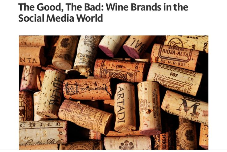 The Good, The Bad: Wine Brands in the Social Media World