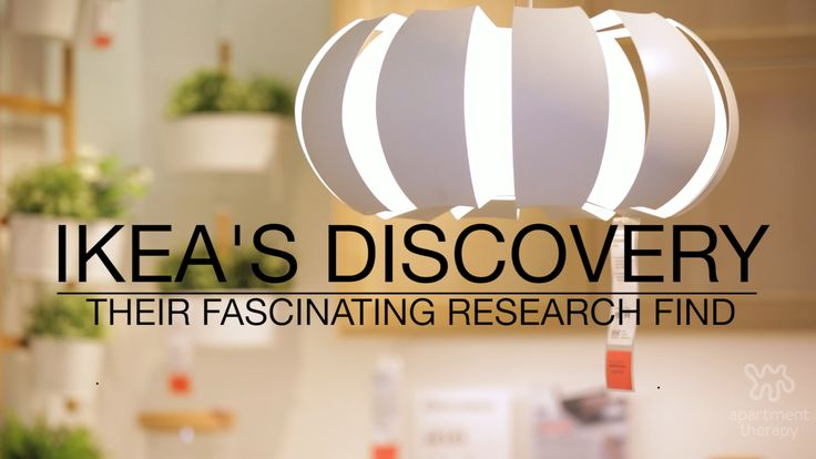 Guess What IKEA Found In Their Research Study — Video from Apartment Therapy