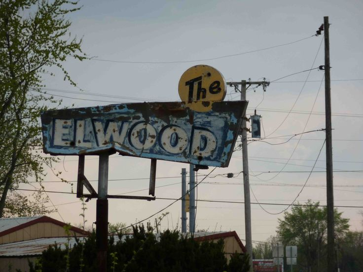 Sign For An Old Motor Court In Elwood Indiana Vintage Signs Pinterest