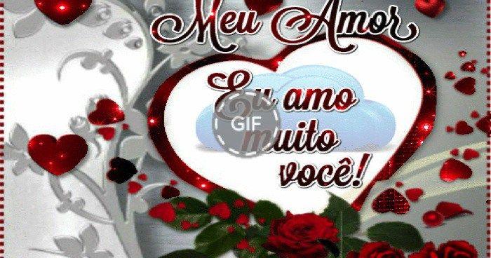 Meu Amor Te Amo Com Imagens Te Amo Amor Recados