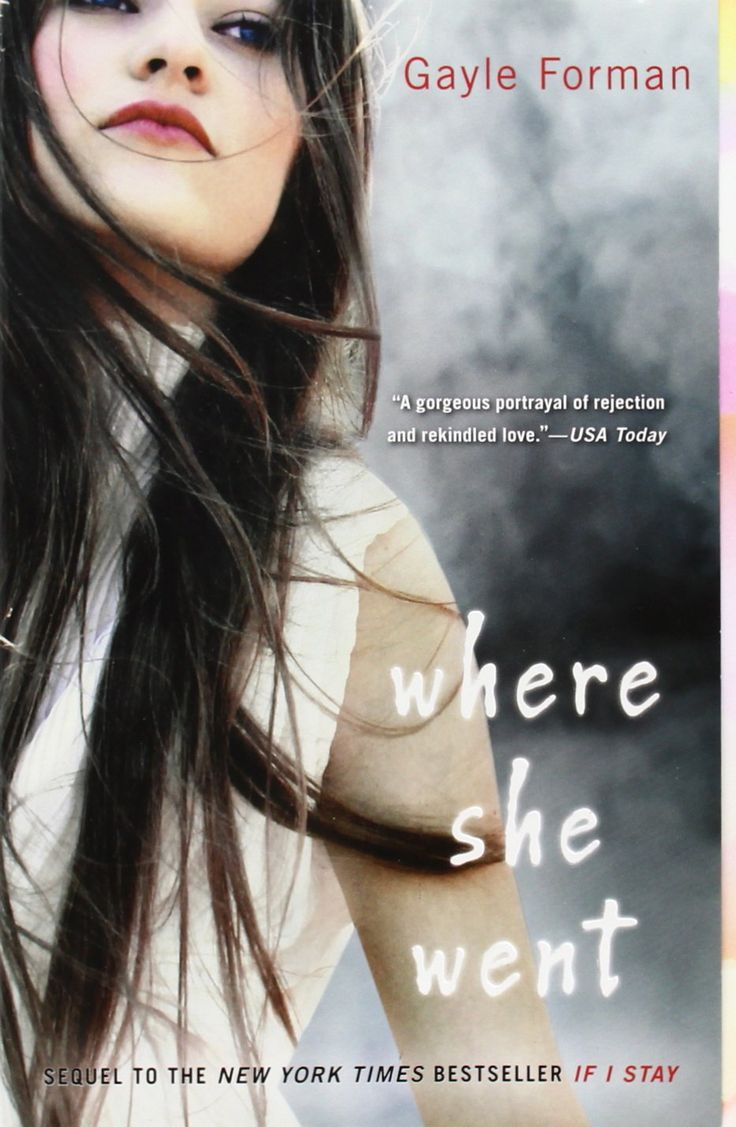 Where She Went (book 2): Gayle Forman: Hardcover Please