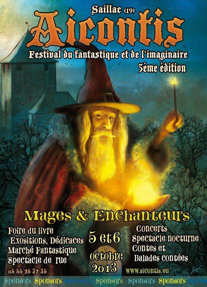Aicontis, festival du fantastique et de l'imaginaire. Du 5 au 6 octobre 2013 à Saillac.