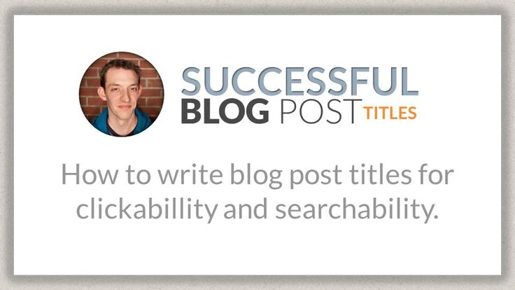 How to Create Successful Blog Post Titles - Sonic Interactive Solutions