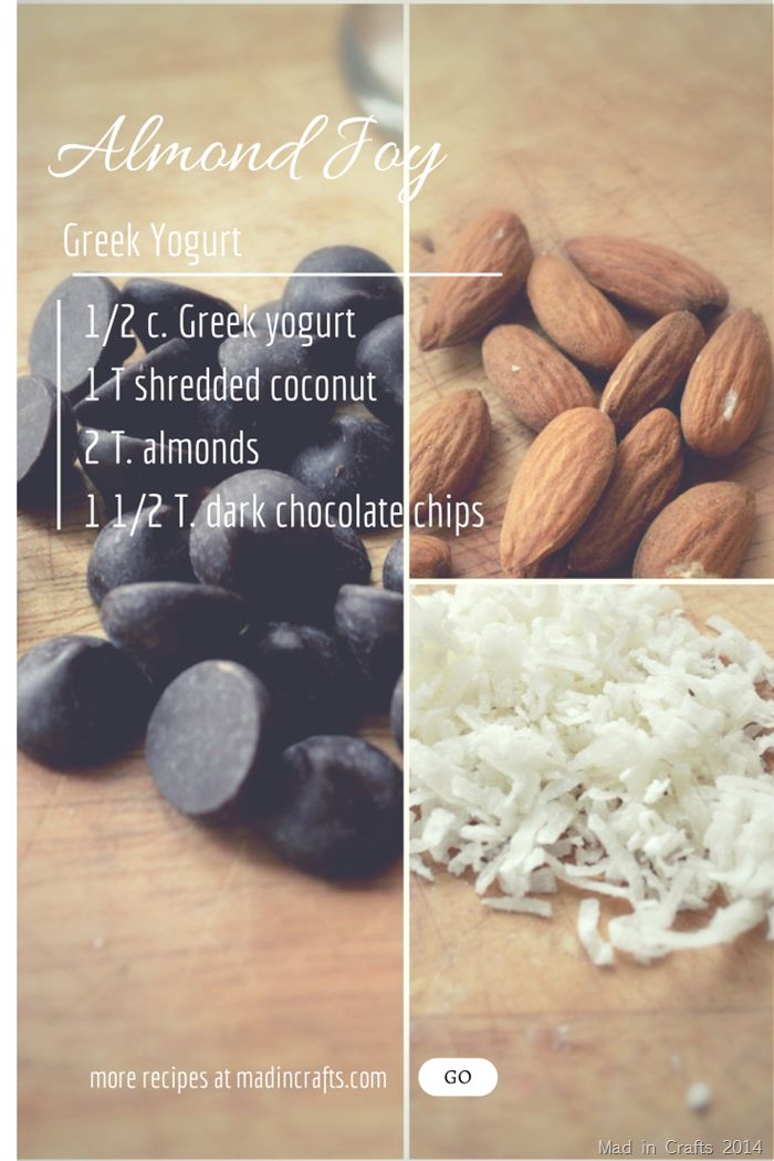 You could follow this recipe for Almond deliciousness in your Greek Yogurt, or you could try Chobani Greek Yogurt Flip Almond Coco Loco!