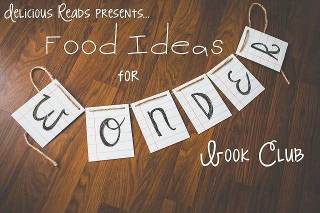 Food Ideas for for WONDER book club by R.J. Palacio including a fun sack lunch food swap!