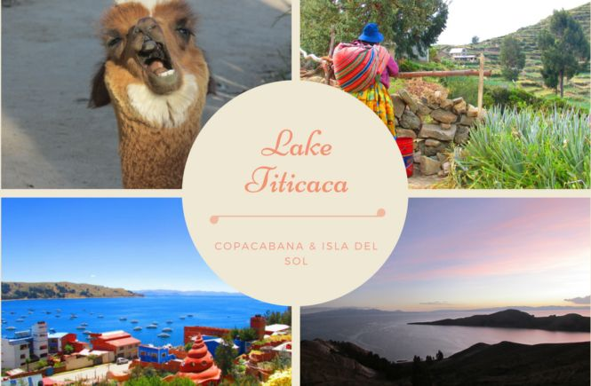 BOLIVIA: Lake Titicaca. Copacabana and Island of the Sun (Isla del Sol) Where to stay, tips, travel diary