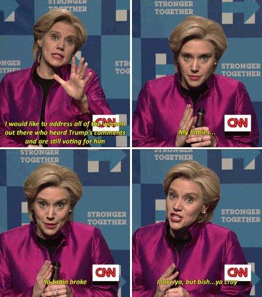 """When Kate addressed the women who are voting Trump.   26 Times """"SNL"""" Made This Election Slightly More Bearable"""