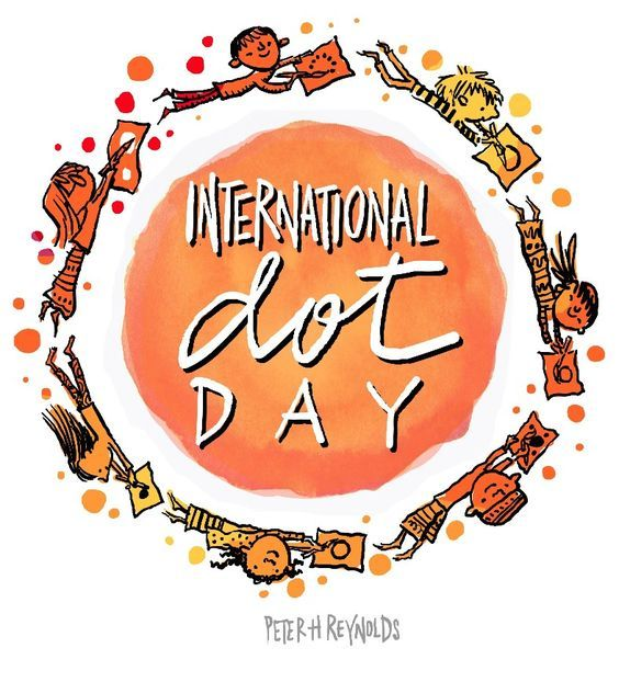 Join over 8 million students, teachers, and librarians this International  Dot Day, celebrating creativity and courage in 168 countries on or around  September 15th-ish! To support your International Dot Day festivities, we  assembled this handy list of 15 ways in 15 days to celebrate Dot Day.