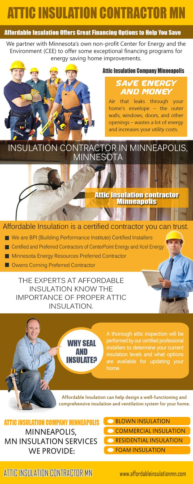 You can hire Attic Insulation contractor MN for that as they know how to make your home temperature comfortable as well as recognizes the importance of tax advantages. This way you can save thousands of dollars each year as tax benefits which can help you in increasing your overall saving in the year. Look at this web-site http://www.affordableinsulationmn.com/bpi-certified-insulation-contractor-mn/ for more information on Attic Insulation contractor MN.