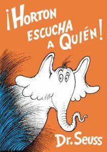 ¡Horton escucha a Quién! Por Dr. Seuss.