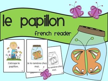 French emergent reader/book about a boy and a butterfly. Perfect for reading during the SPRING ~ or any time of the year! There is both a version in color and a black line version included.