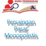 persaingan pasar monopolistis Persaingan Monopolistis dalam Ilmu Ekonomi