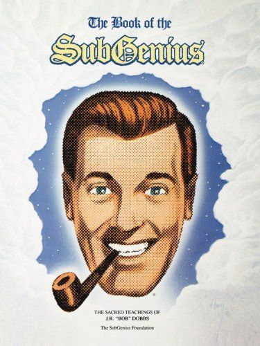 Book of the Subgenius by Subgenius Foundation
