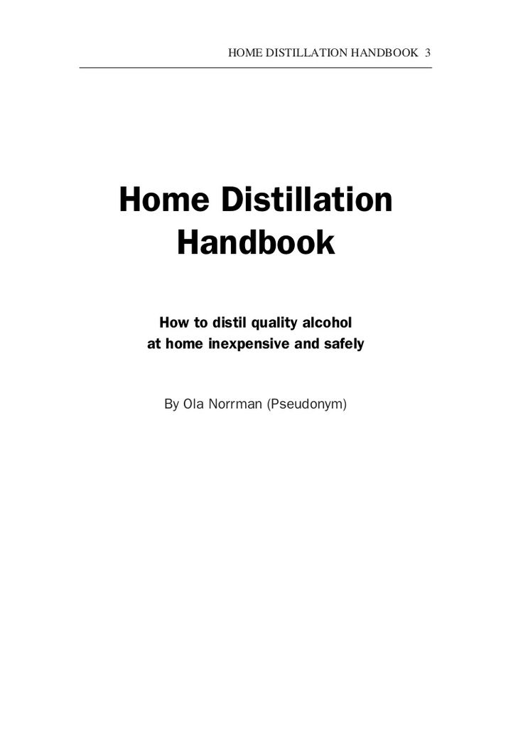 Home Distillation Handbook   How To Distill Quality Alcohol At Home...