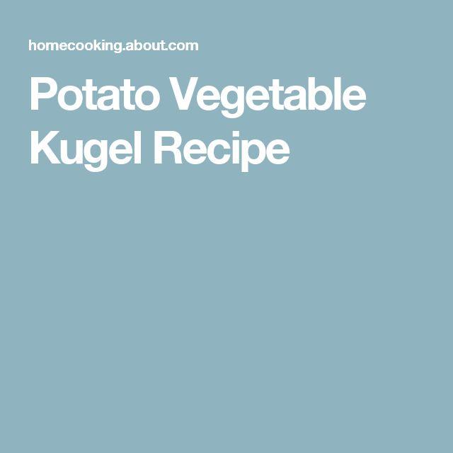 Potato Vegetable Kugel Recipe