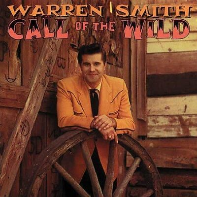 Warren Smith - Call Of The Wild