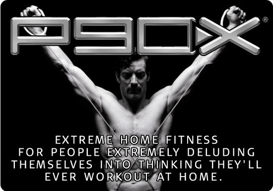 Honest Slogans Exercise Fads Crossfit Zumba Pole Dancing Soul Cycle | someecards.com...it's funnier 'cuz I'm doing P90X3 right now :) Or at least trying to... :p