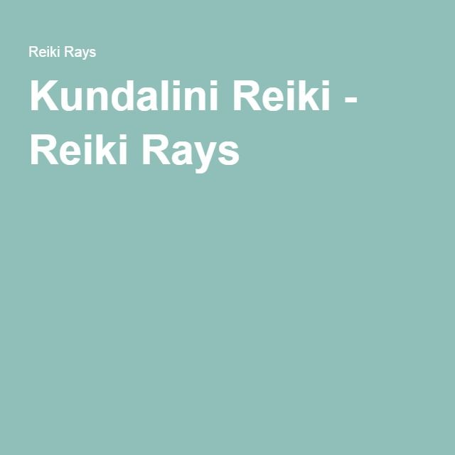 Kundalini Reiki - Reiki Rays