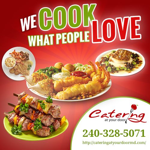 If You Are Looking For Delicious Maryland Catering Services Provided By A Friendly Staff Look No Further Than At Your Door