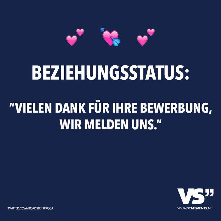 """Visual Statements® Beziehungsstatus: """"Vielen dank für ihre Bewerbung, wir melden uns."""" Sprüche/ Zitate/ Quotes/ Spaß/ witzig/ lustig/ Fun"""