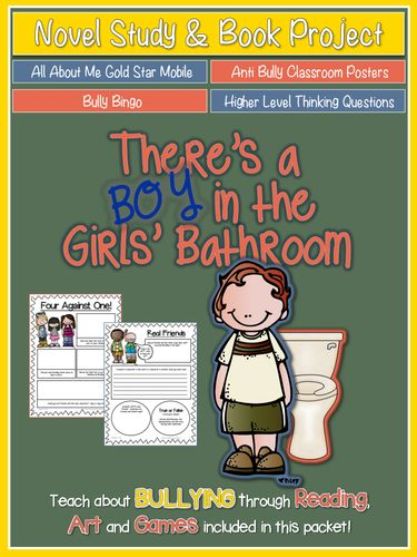 """There's a Boy in the Girls' Bathroom {Novel Study, Art Project, & More}  """"Antibullying lesson""""  """"elementary"""""""
