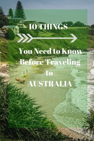 10 Things You Need to Know Before Traveling to AUSTRALIA by www.drinkteatravel.com   RePinned by : www.powercouplelife.com