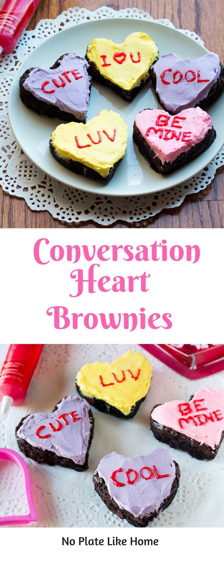 "Conversation Heart Brownies are a cute way to say ""I love you"" for Valentine's Day or get creative with Marry Me? or Prom? Personalize your own Valentine's treats and have fun with decorating! From scratch recipe included. You won't forget these sweets. Pin for later!"