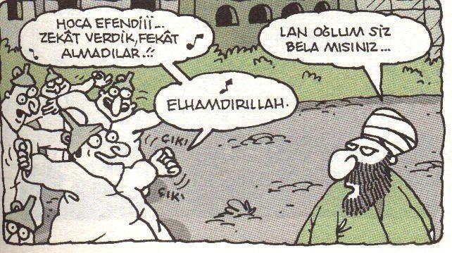 – Hoca efendiii… Zekat verdik, fekat almadılar!!! – Lan oğlum siz bela mısınız?.. - Elhamdırıllah. #karikatür #mizah #matrak #komik #espri #hunili