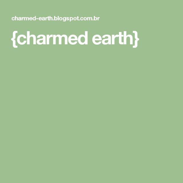 {charmed earth}