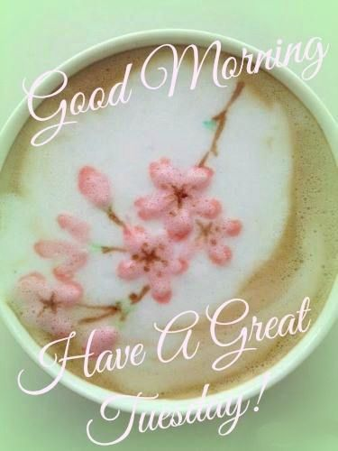 Happy Tuesday ~ To all my lovely family and friends, rise