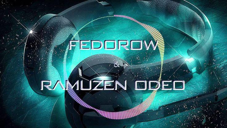 Ramuzen Odeo - Fedorow - Drop ( Melbourne _ Mix _ 2k16 )