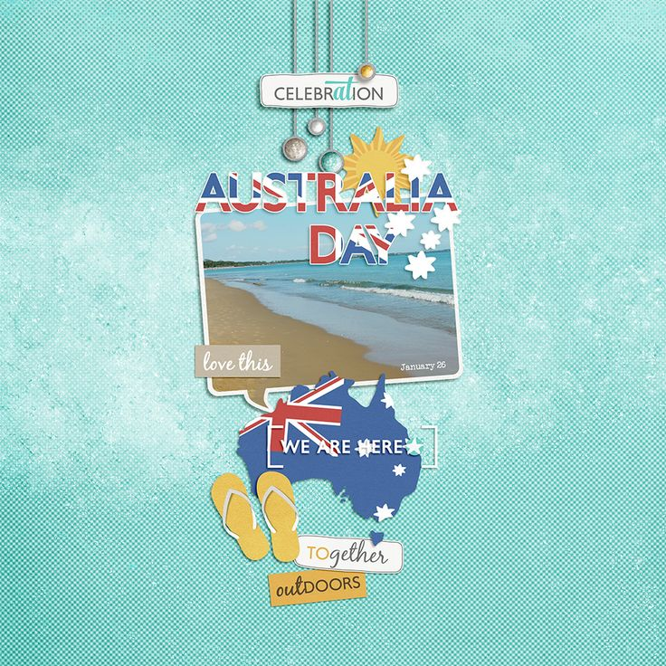 Australia Day digital layout by Jacqui E Smith   Celebrate Australia Day Australia Day is the largest public event of our nation. The official national day to celebrate the arrival of the First Fleet at Port Jackson, New South Wales. Nothing beats celebrating the day like the beach, BBQs, fireworks. Events are hosted all cross the country, find an event near you. However you celebrate Australia Day, enjoy!