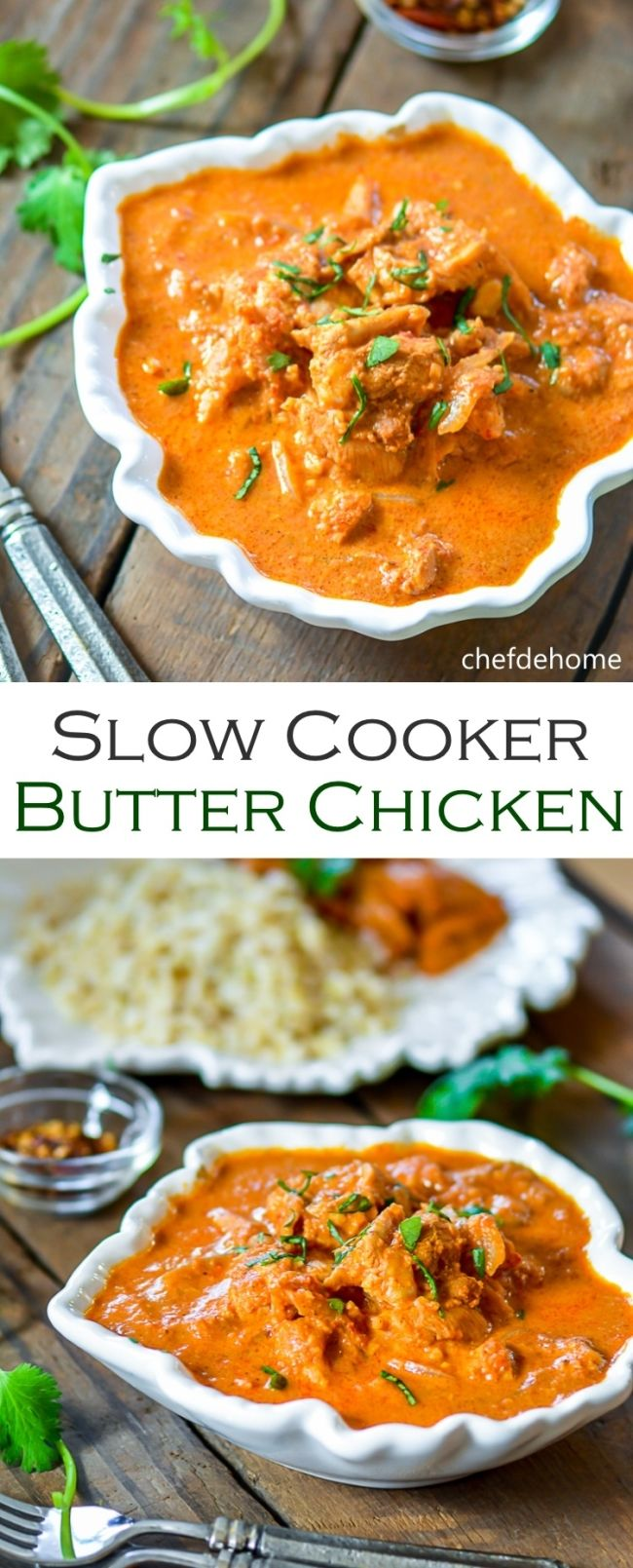 Slow Cooker Restaurant Style Butter Chicken for an Easy Homemade Indian Chicken Dinner THIS LOOKS DELICIOUS! I CAN'T WAIT TO TRY IT! I'LL MAKE SOME HOMEMADE NAAN BREAD, AND A DELICIOUS INDIAN STYLE SPICED HEAD OF CAULIFLOWER. THE RECIPE IS POSTED ON MY FOREIGN SAVORY BOARD. chefdehome.com