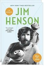 Jim Henson: The Biography by Brian Jay Jones: NATIONAL BESTSELLER • NAMED ONE OF THE BEST BOOKS OF THE YEAR BY BOOKPAGE  For the first time ever—a comprehensive biography of one of the twentieth century's most innovative creative artists: the incomparable, irreplaceable Jim Henson  He was a gentle dreamer whose genial bearded visage was recognized around the world, but most people got to know him only through the iconic characters born of his fertile imagination: Kermit the Frog, Bert...