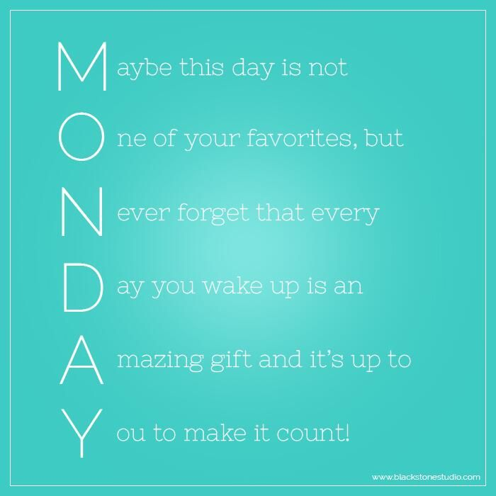a new morning, a new day, a new week #makeitcount