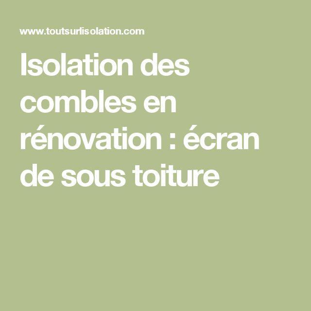Isolation des combles en rénovation : écran de sous toiture